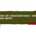 22 – 1200 dni Couchsurfingu i inne osobliwości.