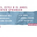 55 – El Angel, czyli o El Angel i innych sprawach.